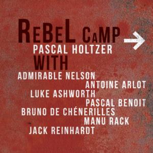 Rebel Camp Pascal Holtzer